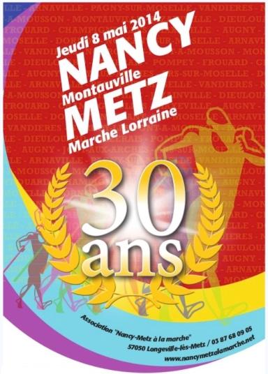 30 ans de marche Nancy-Metz
